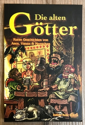 Buch - Die Alten Götter - kurze Geschichten von Asen, Vanen & Menschen - letzter Artikel