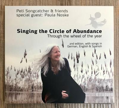 CD - Peti Songcatcher 01 - Singing the Circle of Abundance