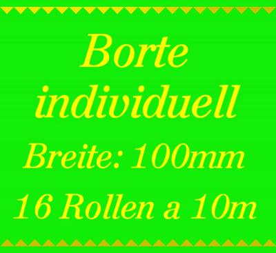 Individuelle Borte 2 Farben - 100mm breit - 160m - 10m Rollen