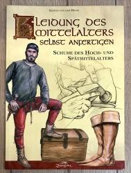 Buch - Kleidung des Mittelalters - Schuhe des Hoch- und Spätmittelalters