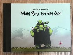 Buch - Mein Papa ist ein Ork - Rudolf Eizenhöfer