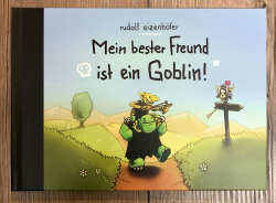 Buch - Mein bester Freund ist ein Goblin - Rudolf Eizenhöfer