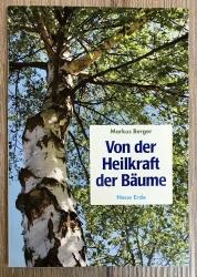 Buch - Von der Heilkraft der Bäume - Markus Berger