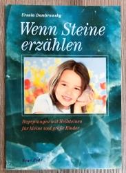 Buch - Wenn Steine erzählen - Ursula Dombrowsky