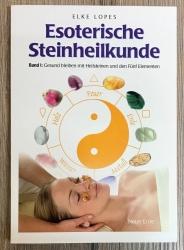 Buch - Esoterische Steinheilkunde - Elke Lopes