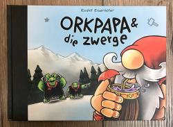 Buch - Orkpapa & die Zwerge - Rudolf Eizenhöfer