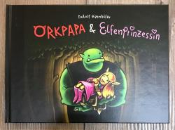 Buch - Orkpapa & Elfenprinzessin - Rudolf Eizenhöfer
