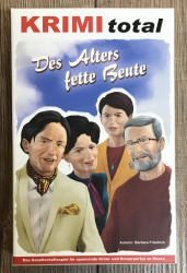 KRIMI total - Fall 19: Des Alters Fette Beute - Krimi Dinner
