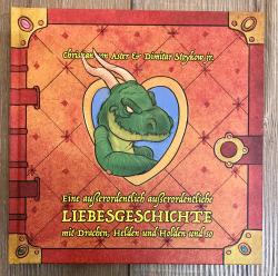 Buch - Das Drachenbuch - eine außerordentlich außerordentliche  Liebesgeschichte - Christian von Aster & Dimitar Stoykow jr.