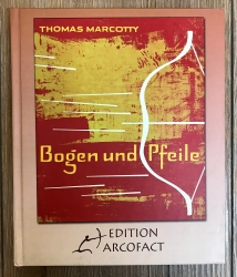 Buch - Bogen und Pfeile - Thomas Marcotty