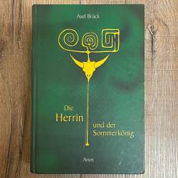 Buch - Die Herrin und der Sommerkönig: Eine Geschichte von Liebe, Lust und Tod Gebundene Ausgabe – 1. Januar 2005