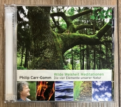 CD - Wilde Weisheit Meditationen - Philip Carr-Gom 2 CD´s