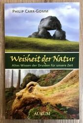 Buch - Weisheit der Natur  - Philip Carr-Gom