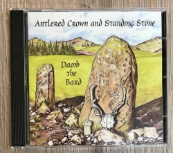 CD - Damh the bard 07 - Antlered Crown & Standing Stone