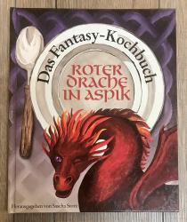 Buch - Roter Drache in Aspik: Das Fantasy-Kochbuch