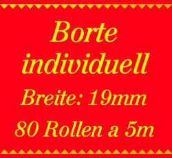 Individuelle Borte 2 Farben - 19mm breit - 400m - 5m Rollen!