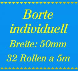 Individuelle Borte 2 Farben - 50mm breit - 160m 5m Rollen!