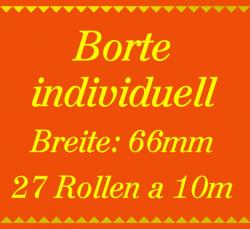 Individuelle Borte 2 Farben - 66mm breit - 270m - 10m Rollen