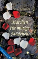 Buch - Märchen für mutige Mädchen - Anja Zimmer